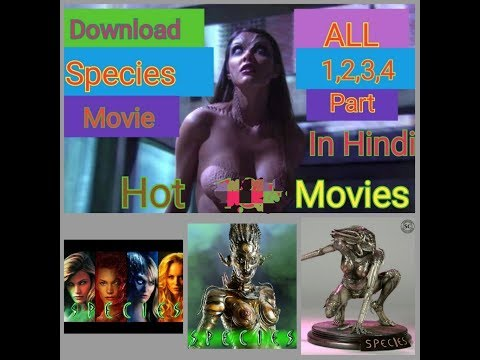 Species Hot New Hollywood 18+ Adult Movie Download Kaise Karein Hindi Me