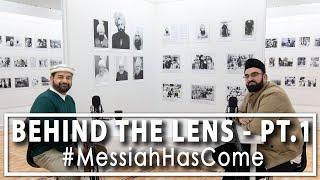 Behind the Lens - Pt. 1 - The Photo of the Promised Messiah (as)