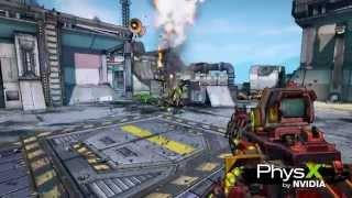 Borderlands 2 - PhysX Gameplay (HD 1080p)