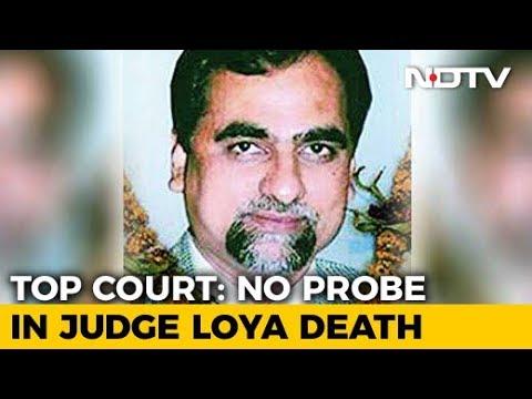 "No Probe Into Judge Loya Death, Supreme Court Says Petitions ""Scandalous"""