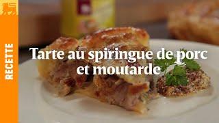Tarte au spiringue de porc et moutarde