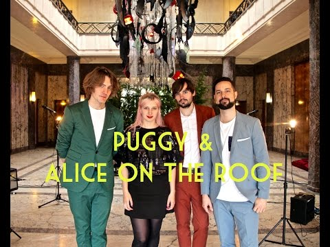 Puggy & Alice On The Roof - Please, Please, Please, Let Me Get What I Want (The Smiths cover)