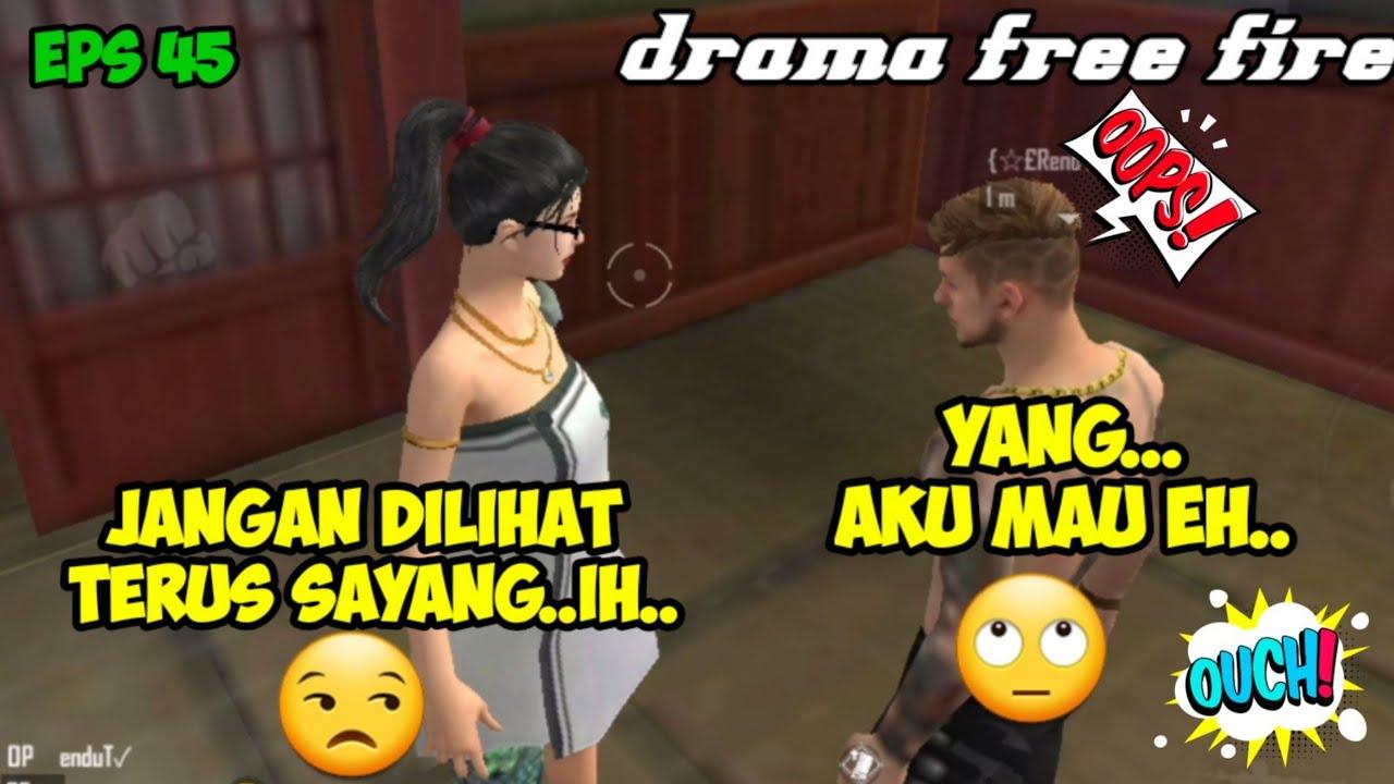 film pendek free fire, drama ff bucin, free fire  | episode 45