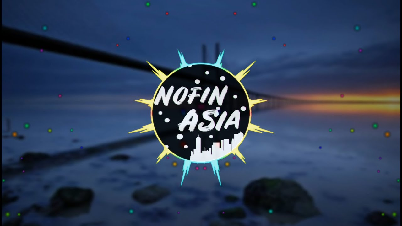 Download Dj Cidro 2 || Remix full bass ||Nofin asia || Nofination