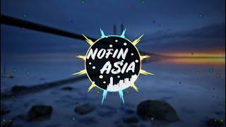 Dj Cidro 2 || Remix full bass ||Nofin asia || Nofination