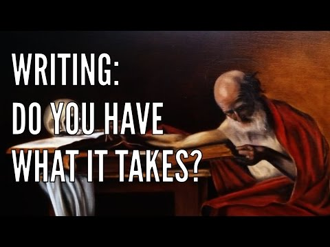 What Does It Take to Be a Writer?