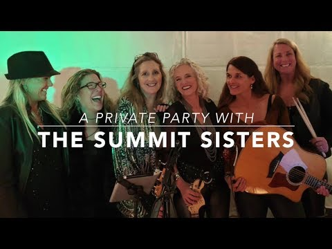video:Summit Sisters Private Party 2019