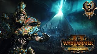 SIEGE OF THE BLACK PYRAMID OF NAGASH! - Tomb Kings Total War Warhammer 2 Campaign #3