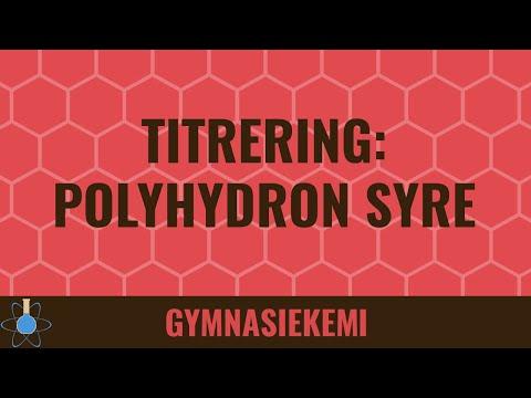 Kemi B-niveau 9 - Titrering af polyhydrone syrer