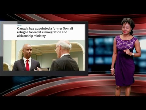 Former Somali Refugee Appointed Minister of Immigration & Citizenship In Canada