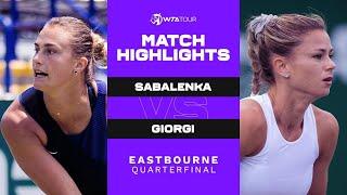 Aryna Sabalenka vs. Camila Giorgi | 2021 Eastbourne Quarterfinal