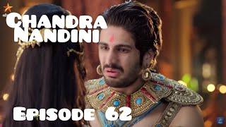 Chandra Nandini Episode 62 Senin 5 Maret 2018