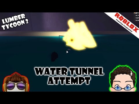 Roblox - Lumber Tycoon 2 - Water Tunnel Fir Tree Attempt