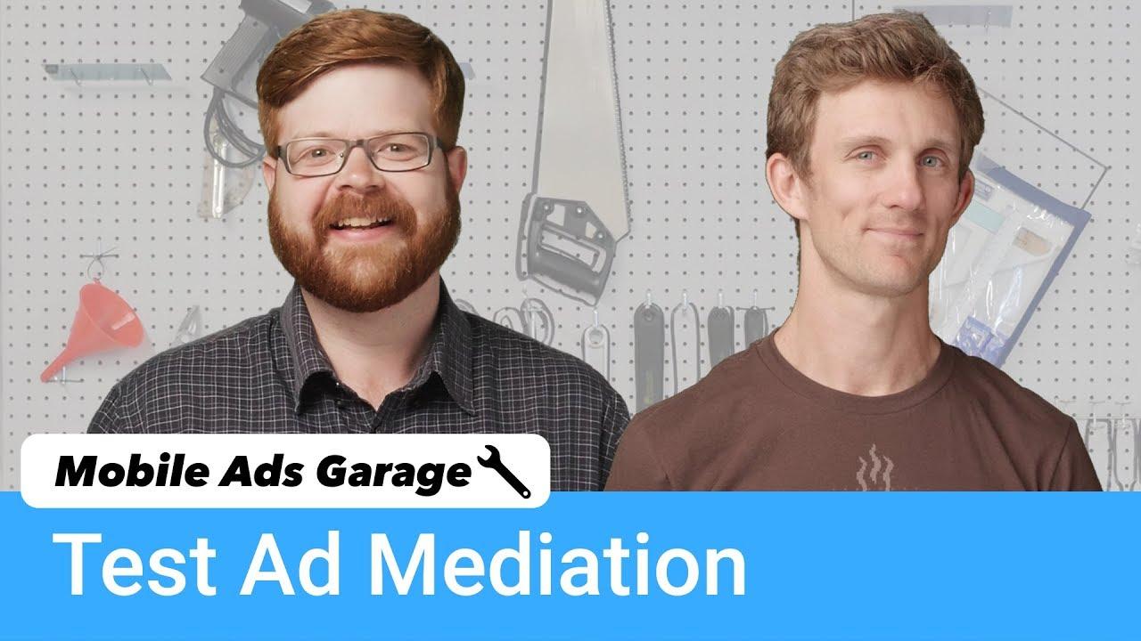 New Mediation Test Suite - Mobile Ads Garage
