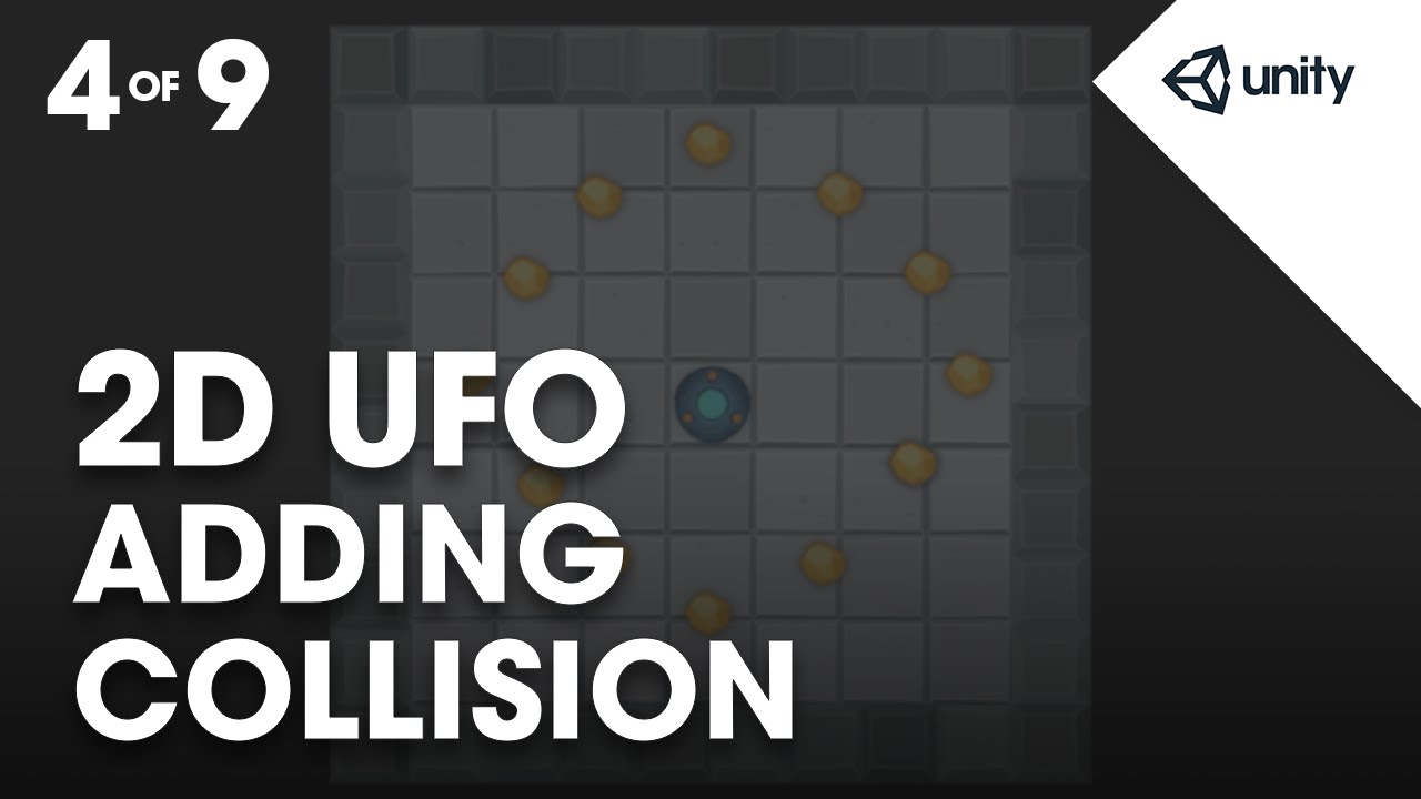 Beginner 2D UFO Game 4 of 9: Adding Collision - Unity Official Tutorials