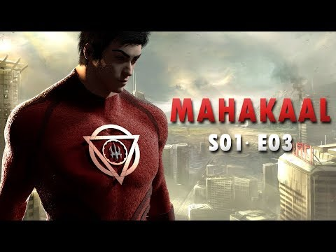 ☼ Mahakaal ☼ Indian Superhero is Back -   Episode 03