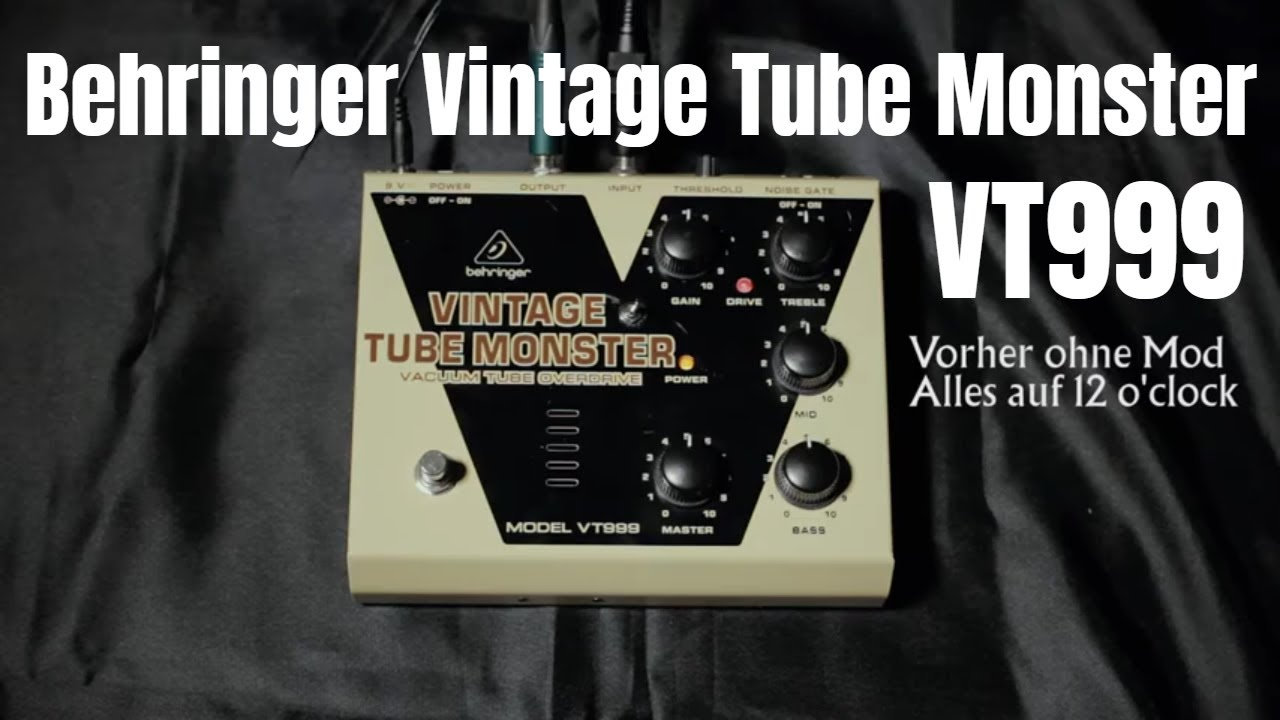 Behringer Vintage Tube Monster VT999 with/without Modkit on behringer dm100, behringer tube monster, behringer tube overdrive,