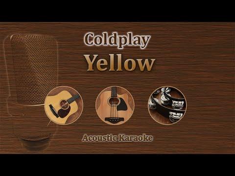 Yellow - Coldplay (Acoustic Karaoke)