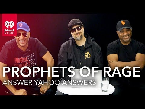 Prophets of Rage Answer Yahoo Answers