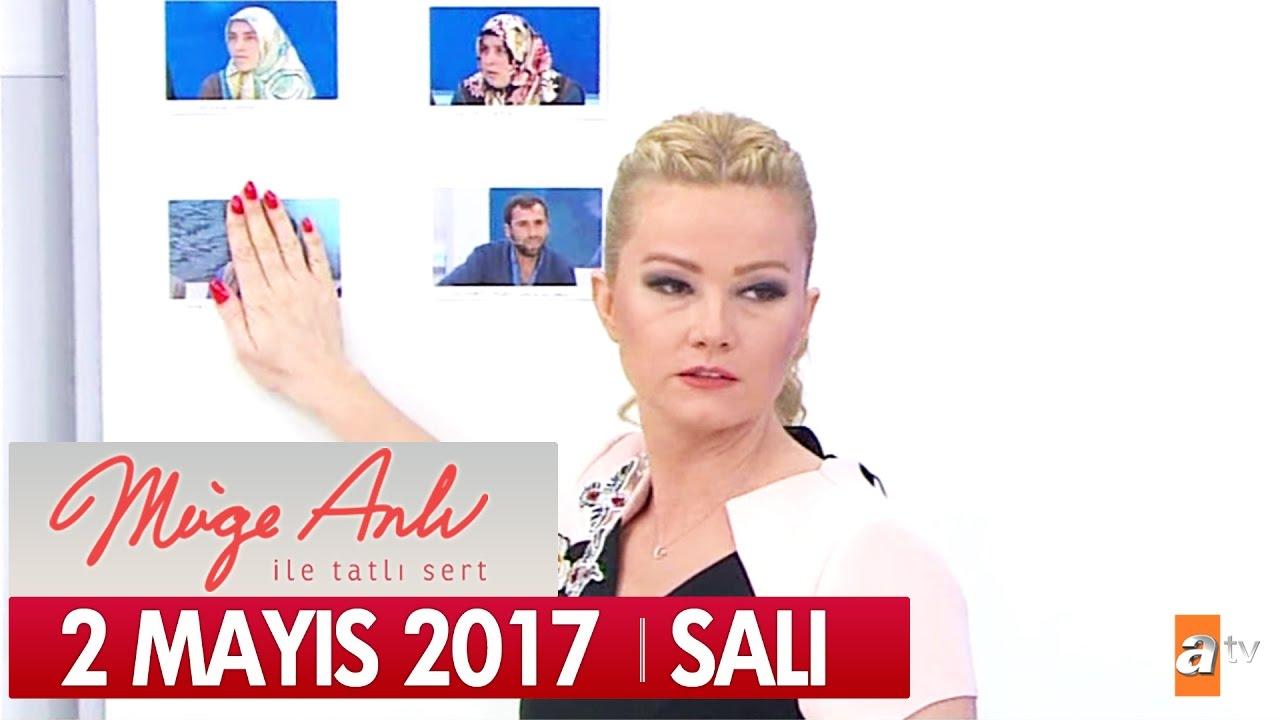 Müge Anlı Tatlı Sert 2 Mayıs 2017 Salı - Tek Parça
