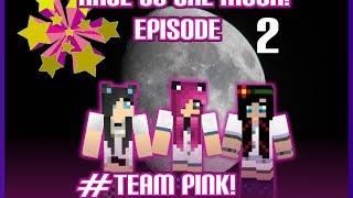 Minecraft: Race to the Moon! - #TeamPink [2] Ponies & Pandasquids!