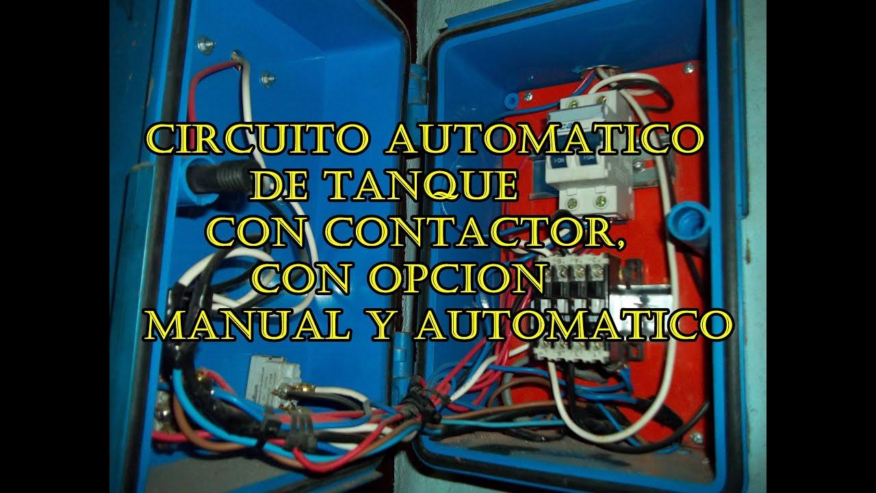 Circuito De Automatico De Tanque Con Contactor Y Obcion