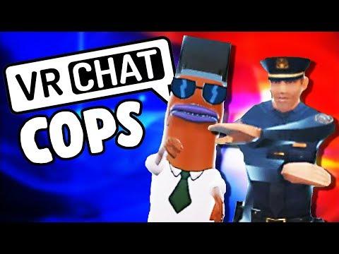 VR Chat Cops! - VRChat Gameplay - VR HTC Vive