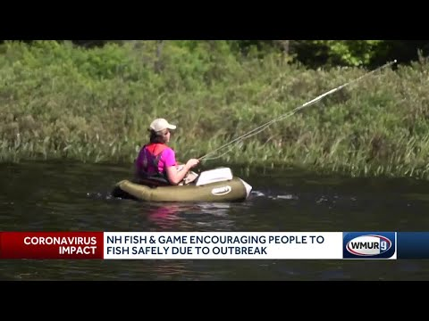 NH Fish And Game Encourages People To Fish Safely During Outbreak