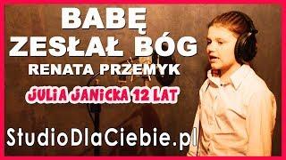 Babę zesłał Bóg - Renata Przemyk (cover by Julia Janicka) #1347