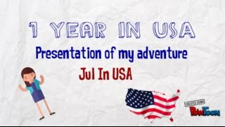 1 year in USA (exchange student) - Presentation - Jul In USA