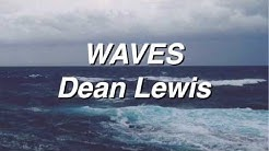 Waves - Dean Lewis (Lyrics)
