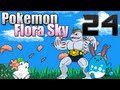 Pokémon Flora Sky Episode 24
