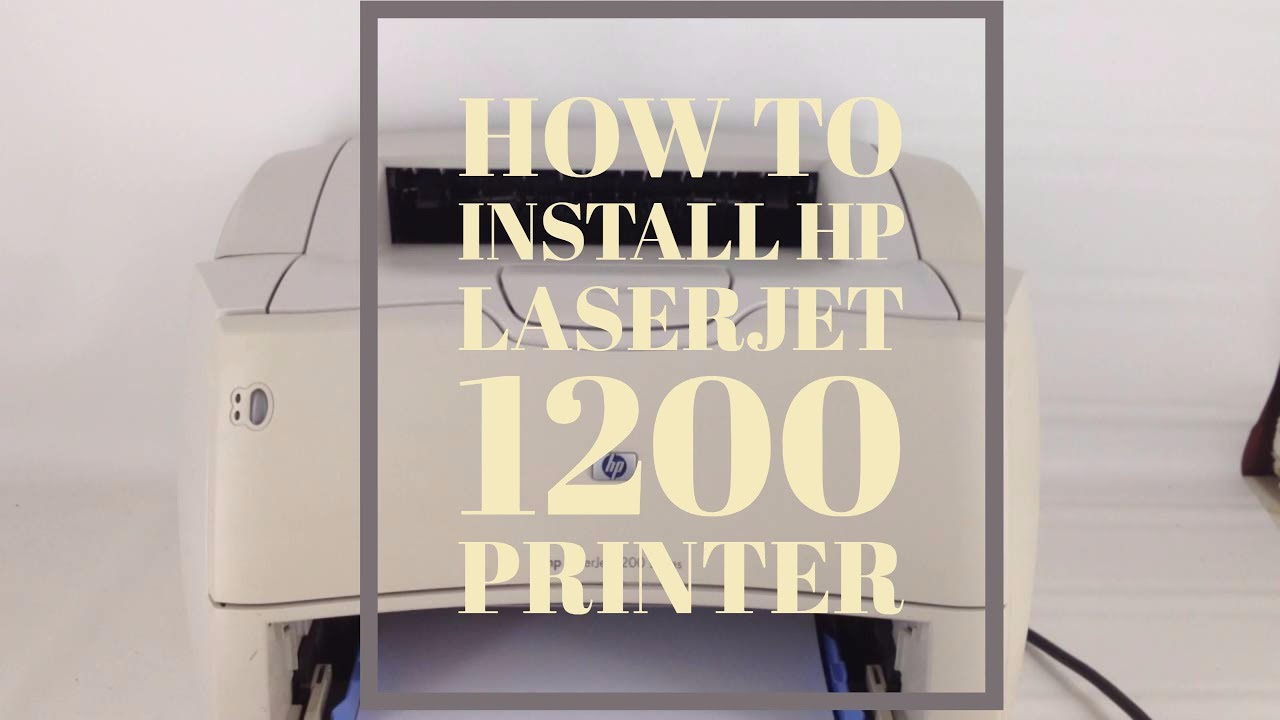 Hp laserjet 1200 driver printer download for all series operating.