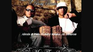 03.Alexis & Fido Ft.Baby Ranks - El Tiburon (Mas Flow 2)