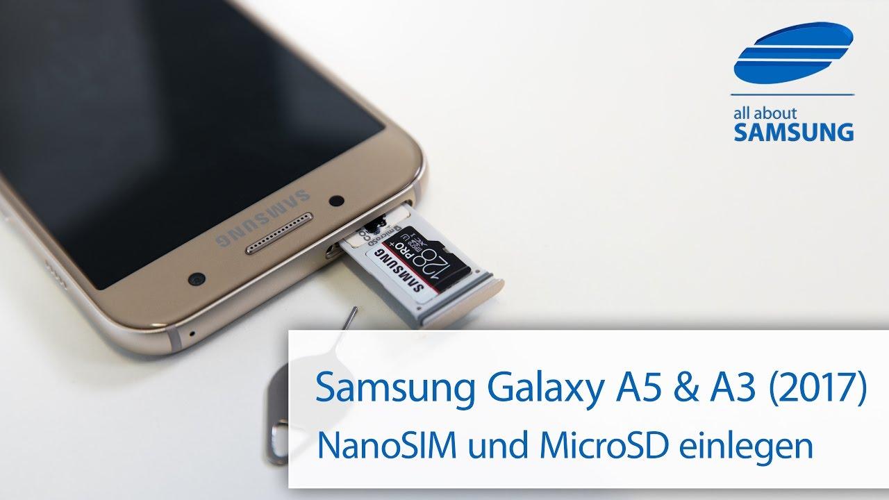 samsung a5 sim karte einlegen Samsung Galaxy A5 2017 und A3 2017 SIM und MicroSD Karte einlegen