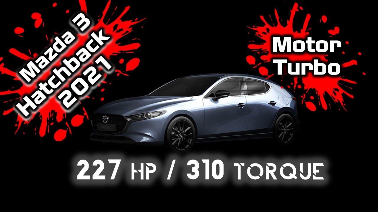 Mazda 3 Hatchback 2021 Turbo 227 HP 310 Torque...México