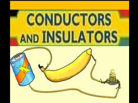 Conductors and Insulators -Animation for kids - YouTube