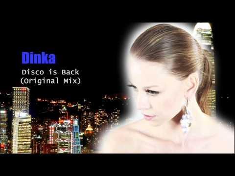 Dinka - Disco is Back (Original Mix)