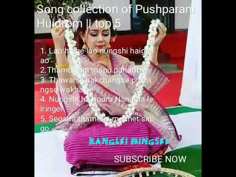 TOP 5 COLLECTION    Pushparani Huidrom New releasing SONGS
