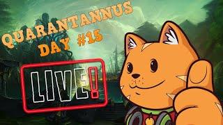 TIME TO SHAMAN IT UP!! | Quarantannus Day #15 |  World of Warcraft Livestream