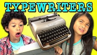 Repeat youtube video KIDS REACT TO TYPEWRITERS
