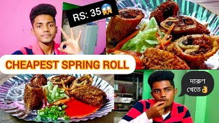 Cheapest Spring Roll🌯|| Rs: 35 Only😱😱|| Habra ||
