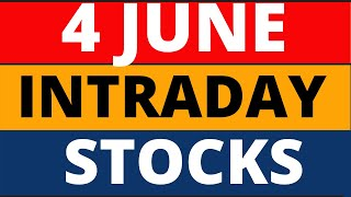 Intraday Stocks for tomorrow 4 June - Stocks for 100% profit.