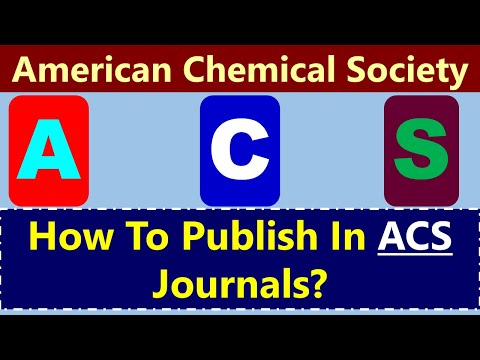 American Chemical Society: How To Publish In ACS Journals?