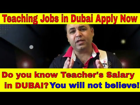 Teaching Jobs in Dubai, How to get Teaching job in Dubai. Scope and Salary of Teaching jobs in Dubai