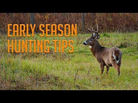 5 Early Season Hunting Tips!