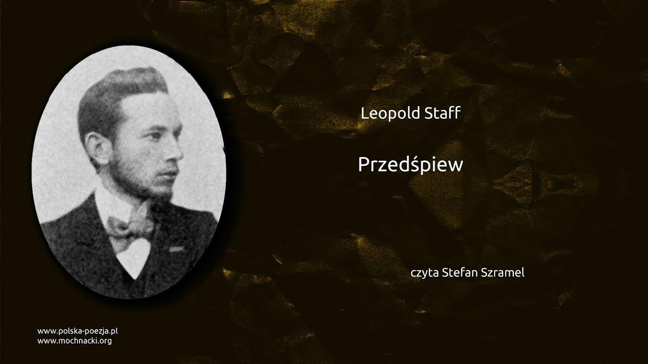 Leopold Staff Przedśpiew Polska Poezjapl