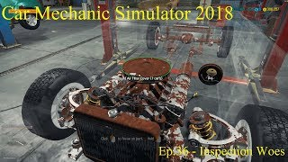 Lets Play - Car Mechanic Simulator 2018 - Ep 36 - Inspection Woes