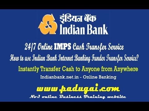 Indian bank - net banking How to do online fund transfer NEF