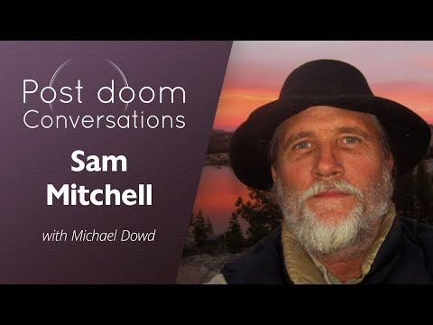 Sam Mitchell: Post-doom with Michael Dowd